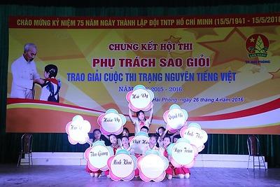 Chung kết Hội thi Phụ trách Sao giỏi - Trao giải Cuộc thi Trạng Nguyên Tiếng Việt năm học 2015 - 2016