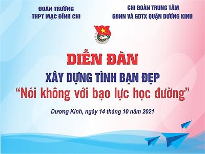 Đoàn trường THPT Mạc Đĩnh Chi phối hợp với Chi đoàn Trung tâm GDNN và GDTX quận Dương Kinh tổ chức diễn đàn Xây dựng tình bạn đẹp
