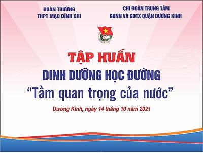 Đoàn trường THPT Mạc Đĩnh Chi phối hợp với Chi đoàn Trung tâm GDNN và GDTX quận Dương Kinh tổ chức chương trình tập huấn dinh dưỡng học đường