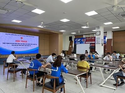"""Hội thảo """"Thực trạng và giải pháp nâng cao năng lực chuyên môn, nghiệp vụ của cán bộ, công chức, viên chức (CBCCVC) trẻ"""" năm 2021."""