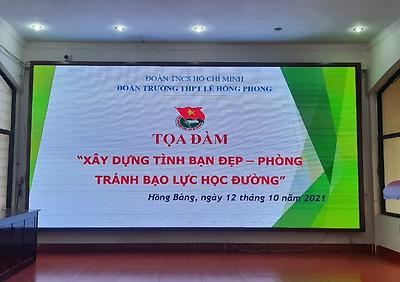 """Đoàn trường THPT Lê Hồng Phong: Diễn đàn """"Xây dựng tình bạn đẹp - Nói không với bạo lực học đường"""""""